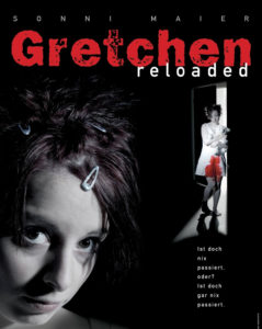 Gretchen reloaded