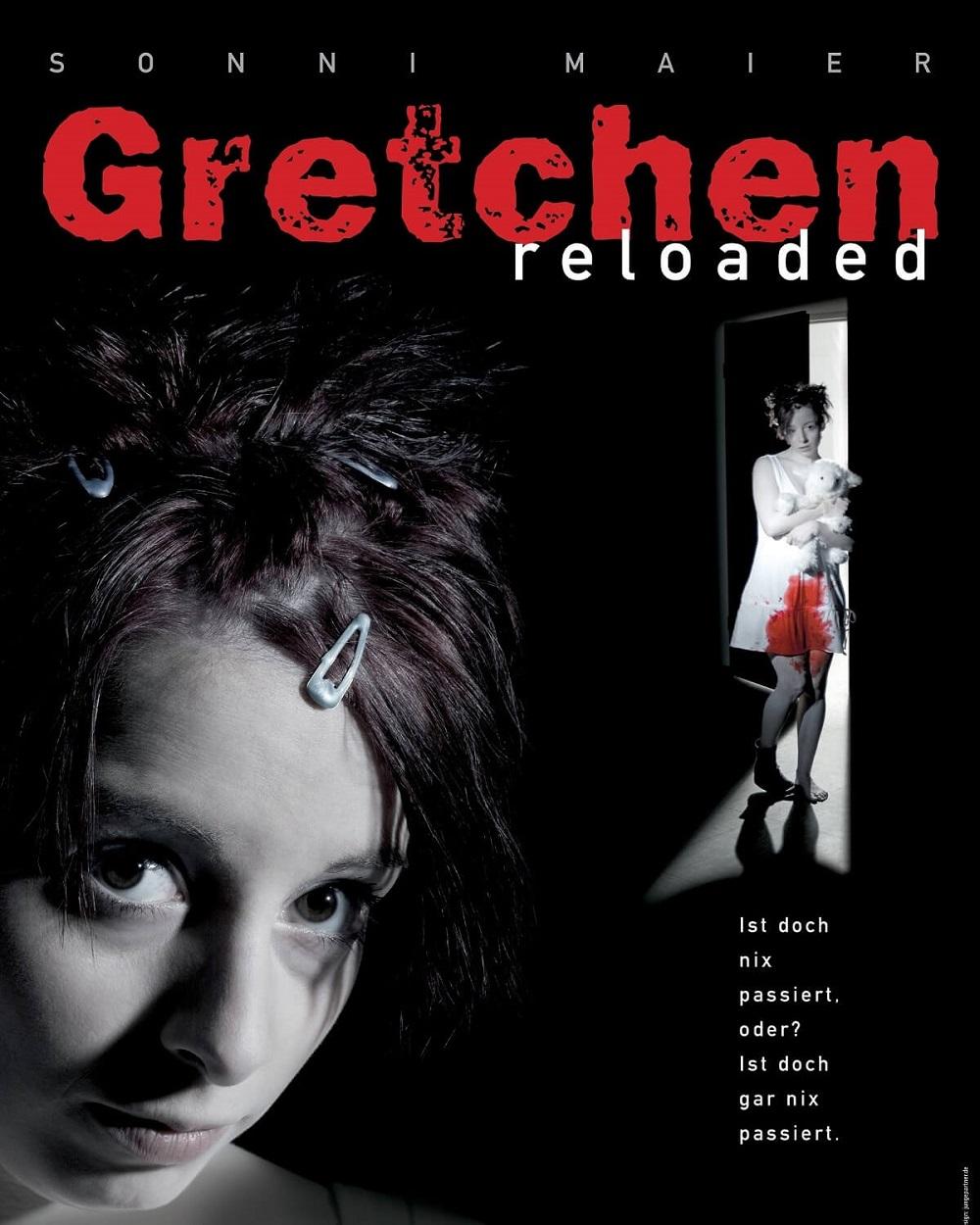 Gretchen reloaded